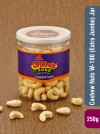 Cashew Nuts 250g W180 (Extra Jumbo) Jar