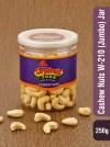 Cashew Nuts 250g W210(Jumbo)  Jar